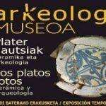 """Exposición """"Los platos rotos. Cerámica y arqueología"""""""